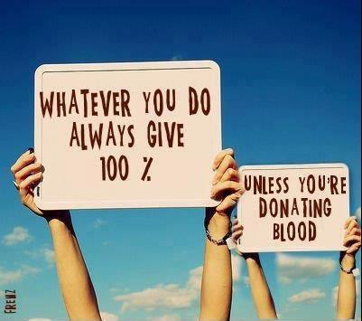 give 100 percent